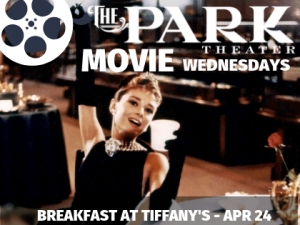 The Pak Theater Movie Wednesdays - Breakfast at Tiffany's